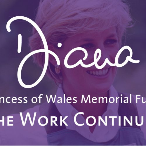 Diana Princess of Wales Memorial Fund - The Work Continues