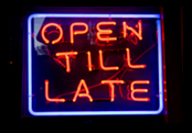 we are open late
